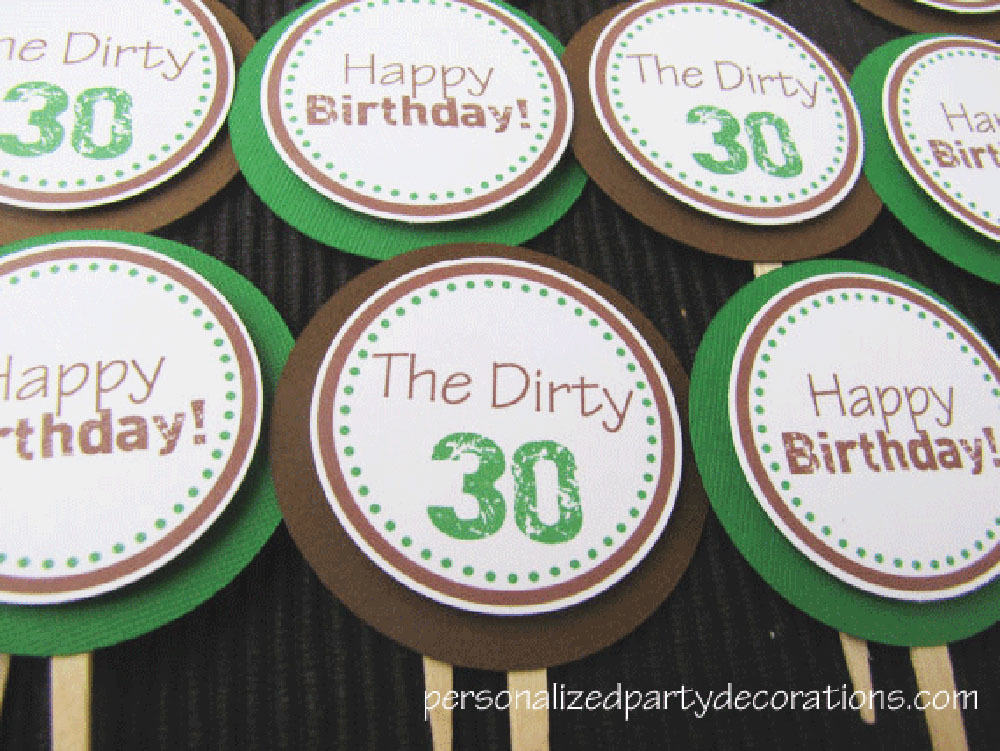 Dirty 30 Birthday Party Cupcake Toppers